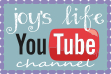 joys life you tube channel for facebook