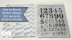 How to Mount Rubber Stamps for Use with Acrylic Blocks
