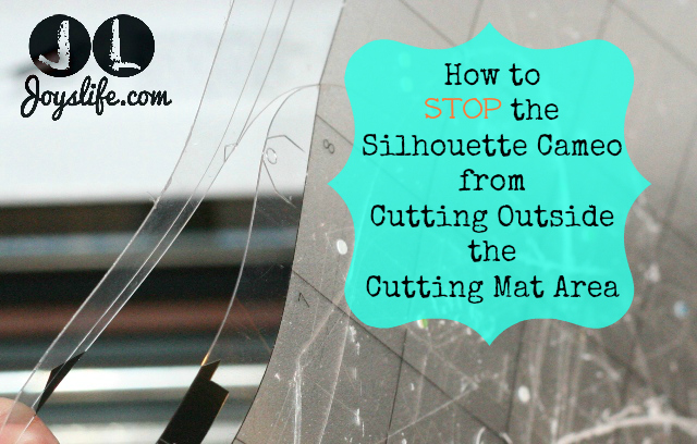 How to Stop the Silhouette Cameo from Cutting Outside the Cutting Mat Area #SilhouetteCameo #diecut #tutorials