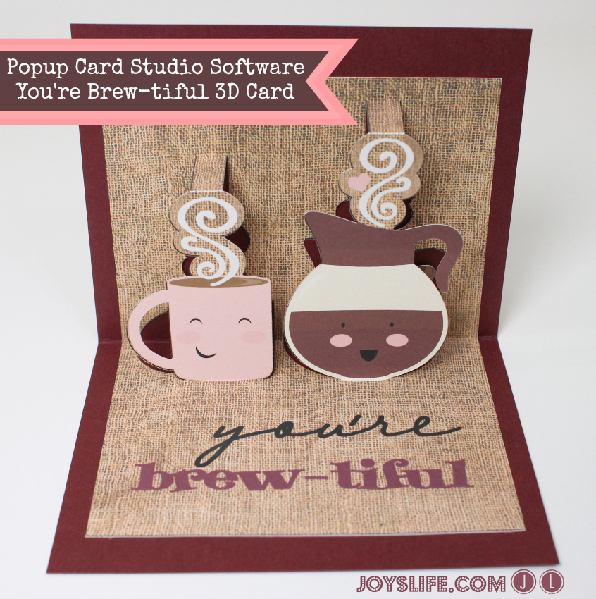 Popup Card Studio Software You're Brew-tiful 3D Card #PopupCardStudio #3D #LetteringDelights #ValentinesDay #card