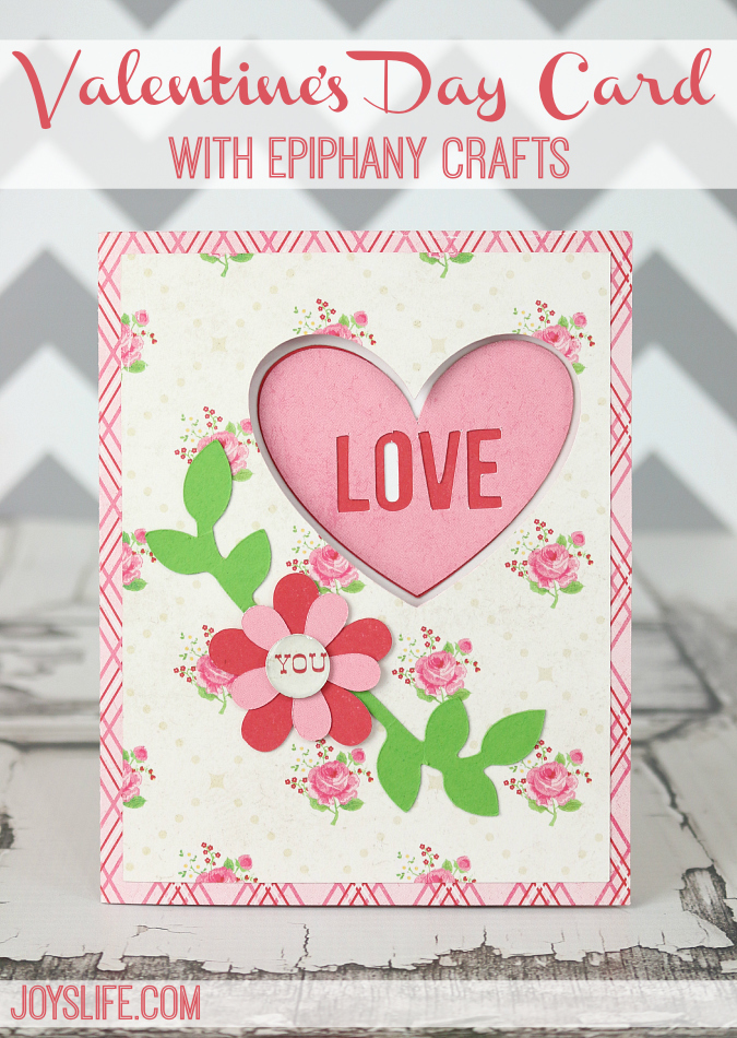Valentines Day Card with Epiphany Crafts using Silhouette Cameo