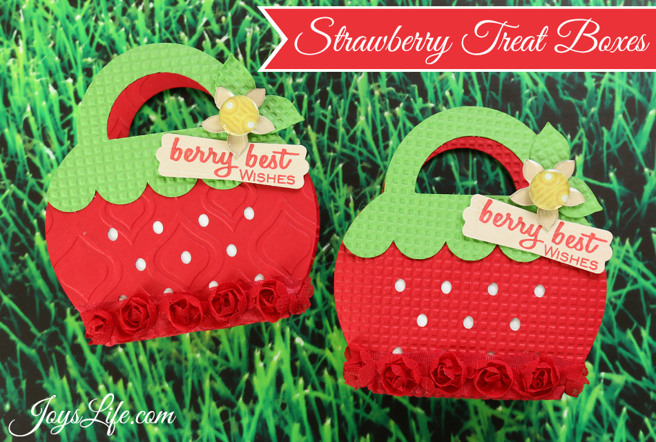 Strawberry Treat Boxes #SilhouetteCameo #EpiphanyCrafts #Xyron