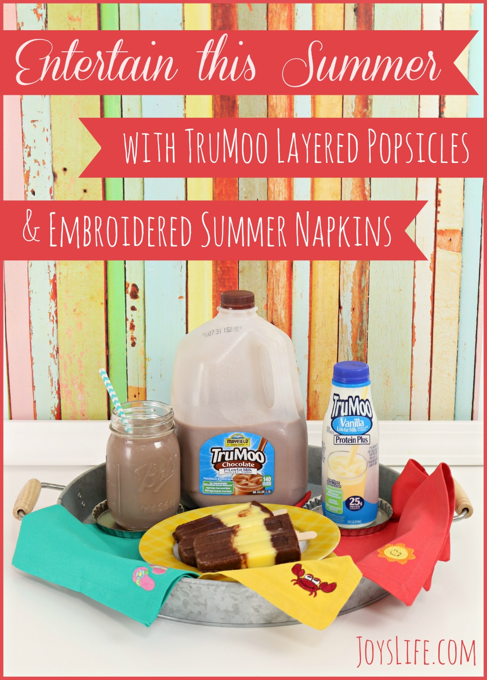 Entertain the Summer with TruMoo Layered Popsicles & Embroidered Summer Napkins #TruMoo #ad