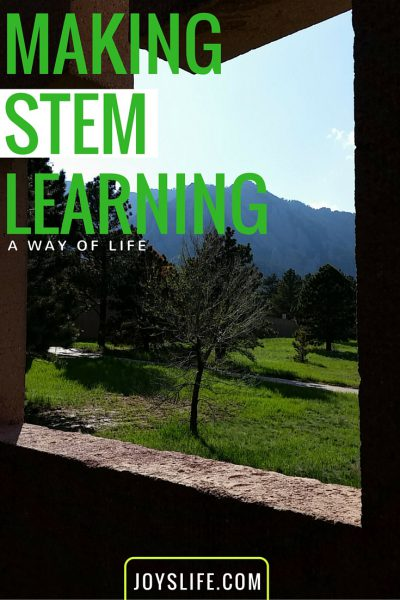 How to make STEM Learning a Way of Life