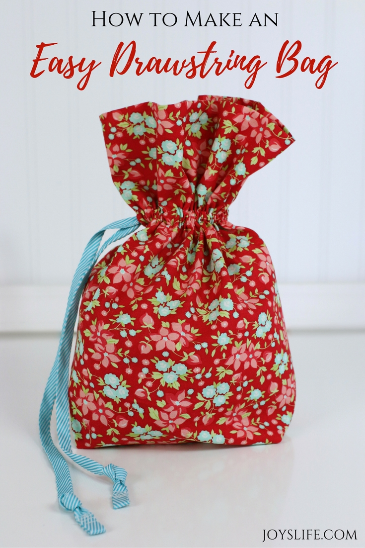 How To Make An Easy Drawstring Bag Joy S Life