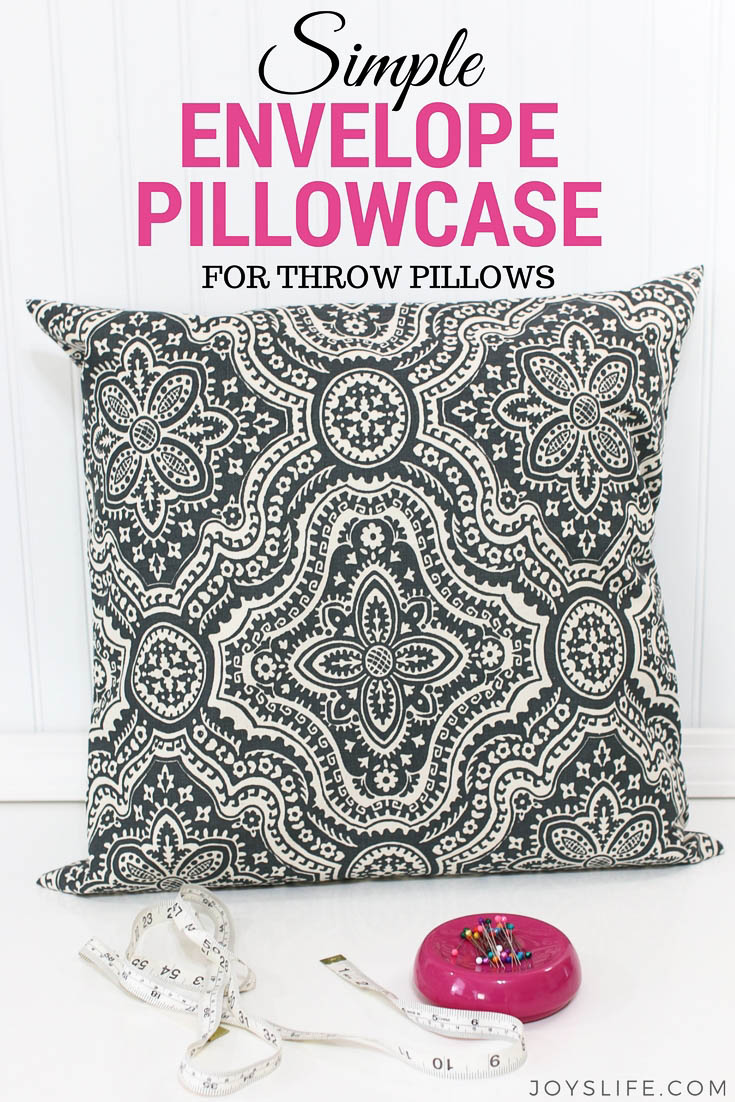 envelope pillowcase throw pillow tutorial