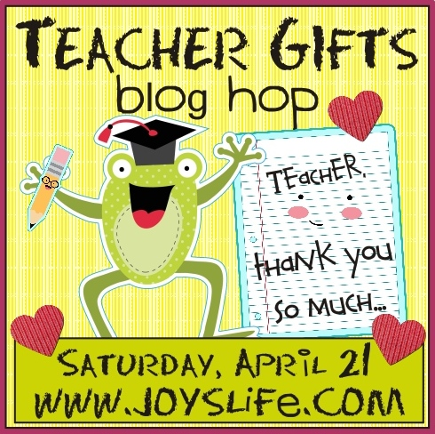 Teacher Gifts Blog Hop