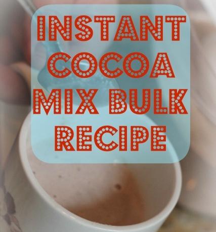 Instant Cocoa Mix Bulk Recipe at www.joyslife.com