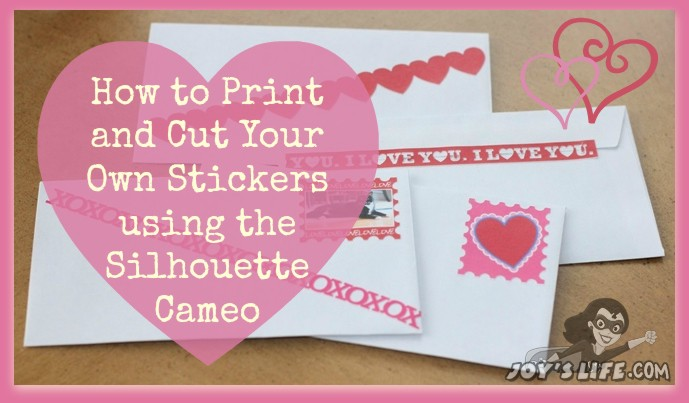 How to Print & Cut Stickers with Silhouette Cameo – Lori Whitlock Design Team Post
