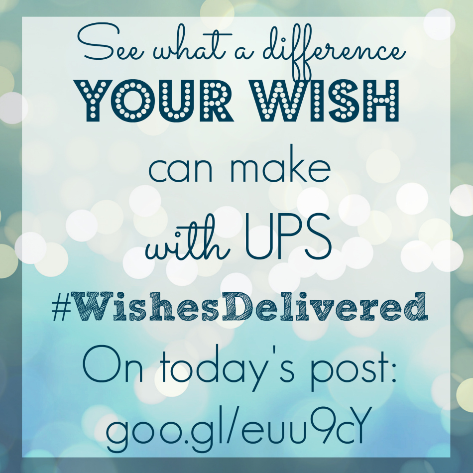 Your Wish Can Help Others – UPS #WishesDelivered