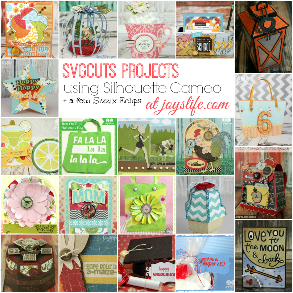 SVGCuts Projects Using Silhouette Cameo and Sizzix Eclips Tutorials #SVGCuts #SilhouetteCameo #Sizzix #tutorial