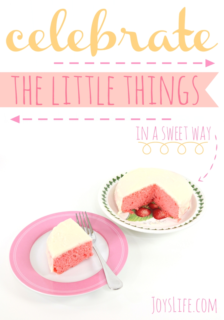 Celebrate the Little Things in a Sweet Way
