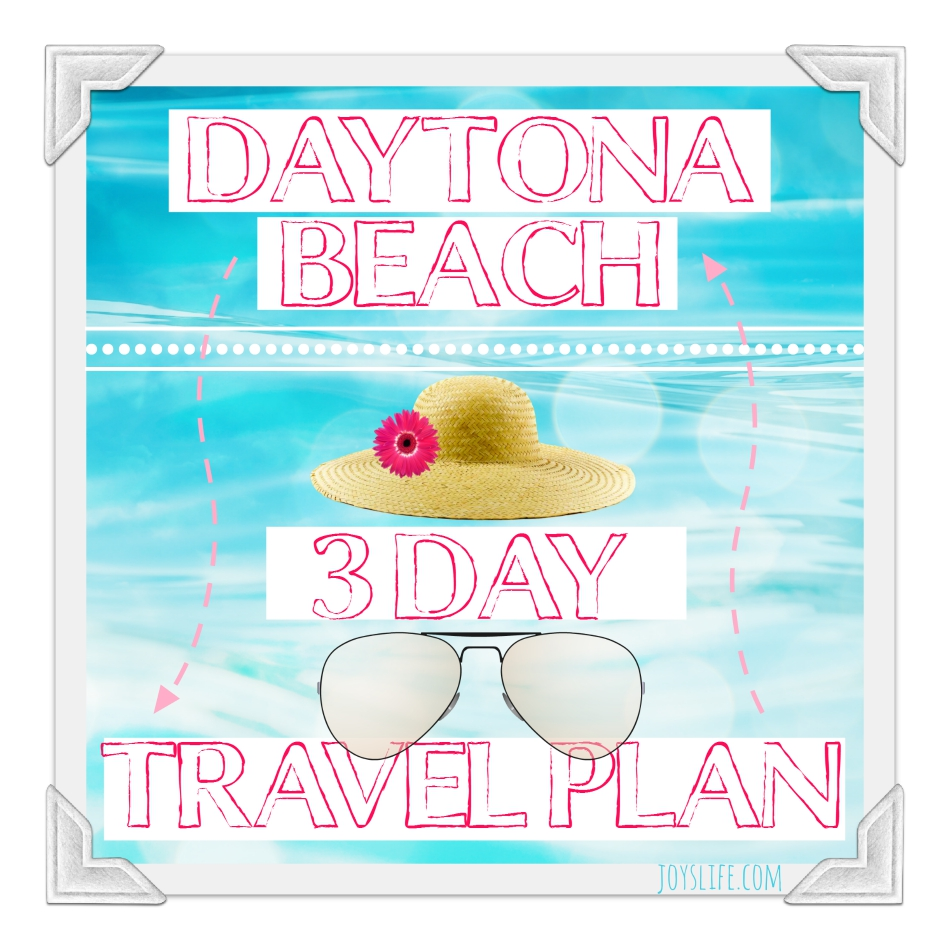 Daytona Beach 3 Day Travel Plan #DaytonaBeach #ad