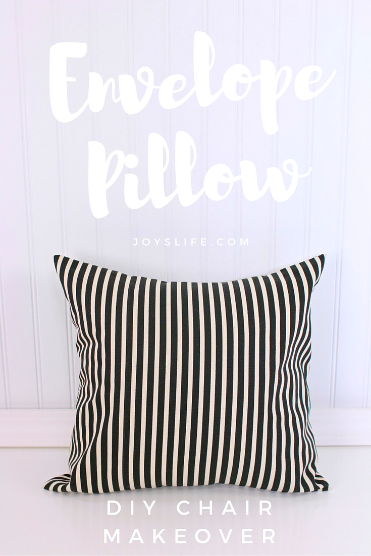 Envelope Pillow DIY Chair Makeover Before and After